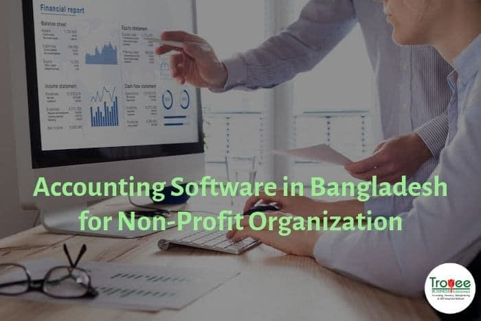 Accounting Software in Bangladesh for Nonprofit Organization